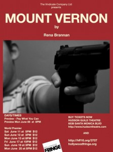 Rena Brannan's Mount Vernon premieres at the Hollywood Fringe Festival