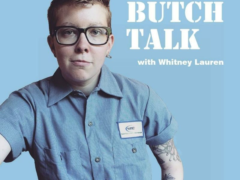 Butch Talk podcast queer