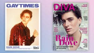 "Model, activist and ""gender capitalist"" Rain Dove makes history by appearing simultaneously on Gay Times and DIVA"